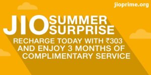 Jio Prime Summer Surprise Offer – ₹ 303 Online Recharge Procedure @ jio.com