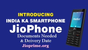 JIO Phone Booking Documents Required & Delivery Date of JIO Mobile Starts at Reliance Digital Stores