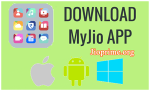 MyJio App Download Android, iOS & Windows