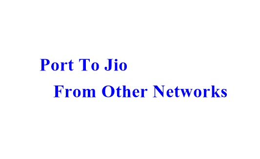 How To Port To Jio Sim From Other SIM