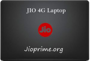 Reliance JIO Laptop 4G Online Booking/ Registration @ Rs 5000 – Features, Specifications, Price (Buy Now)