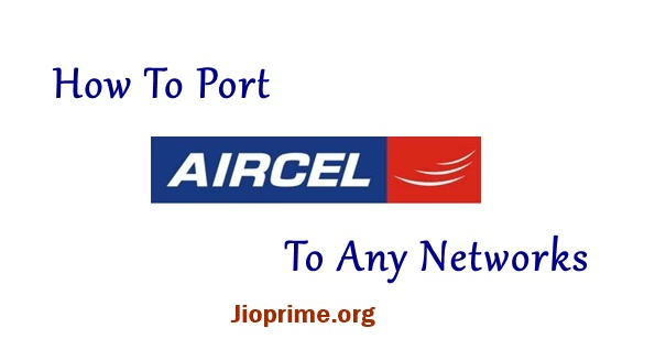 How To Port Aircel Number To Any Network