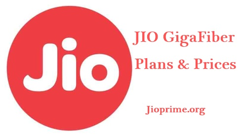Jio GigaFiber Plans & Price List